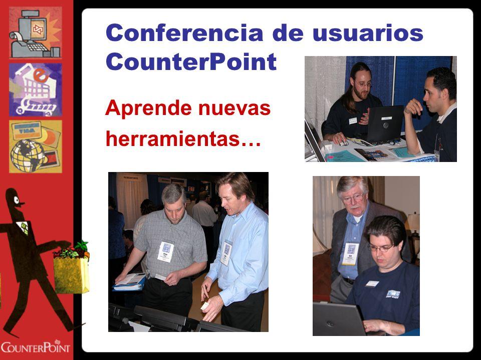 Conferencia de usuarios CounterPoint Obten más de tu CounterPoint!