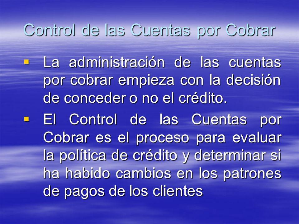 La administración de las cuentas por cobrar empieza con la decisión de conceder o no el crédito. La administración de las cuentas por cobrar empieza c