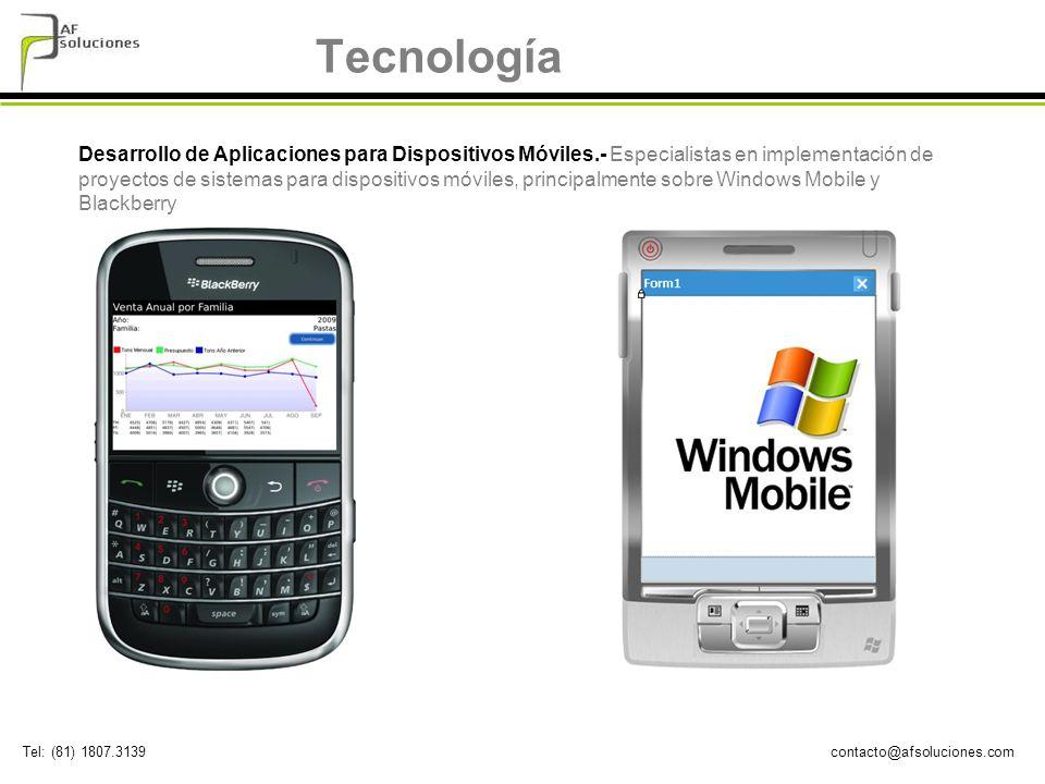 contacto@afsoluciones.comTel: (81) 1807.3139 Tecnología Desarrollo de Aplicaciones para Dispositivos Móviles.- Especialistas en implementación de proy