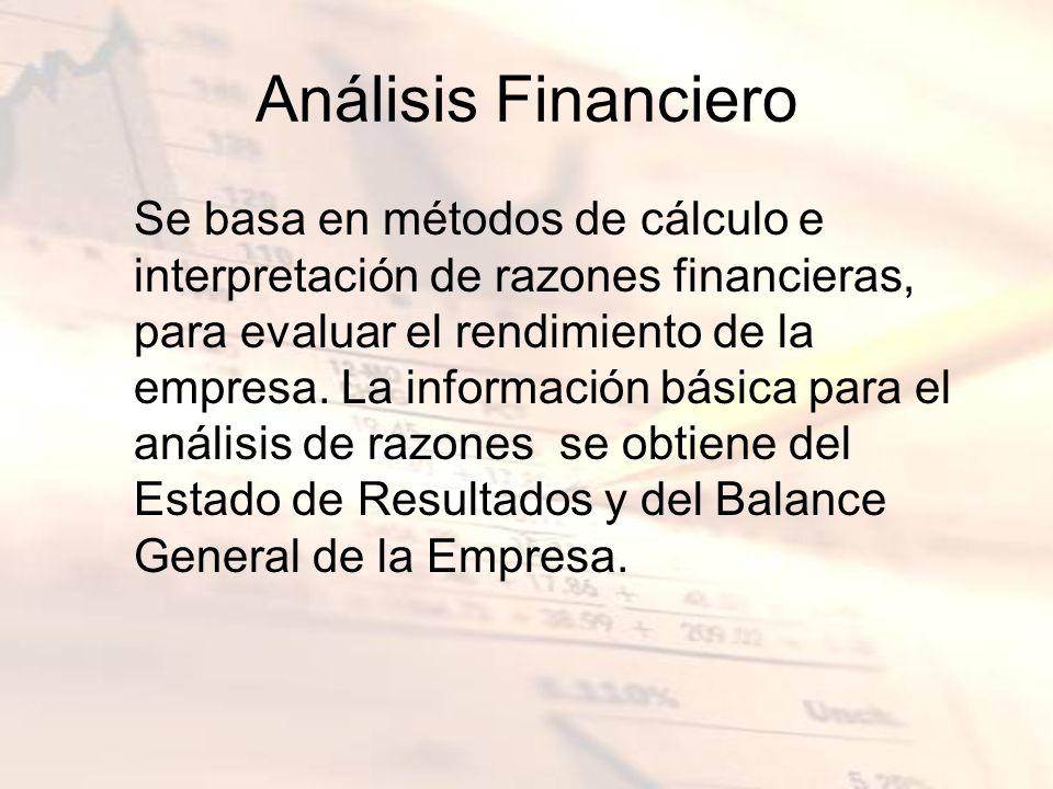 Se basa en métodos de cálculo e interpretación de razones financieras, para evaluar el rendimiento de la empresa. La información básica para el anális