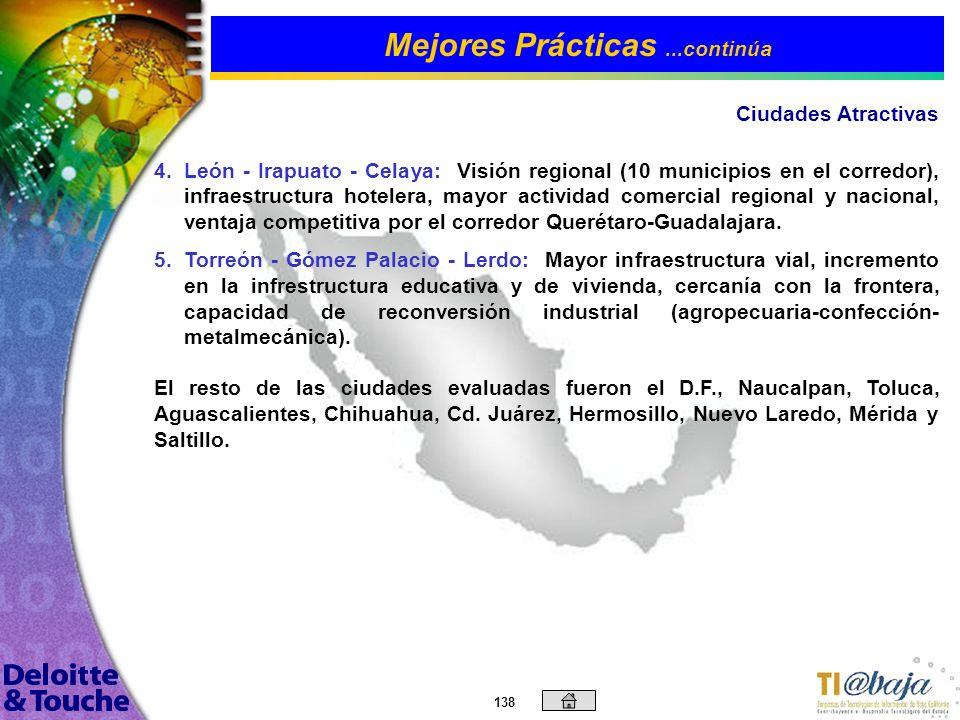137 Por otro lado, en México, Expansión realizó a fines de 2001 una investigación similar, sobre las 5 mejores ciudades o regiones para invertir, de e