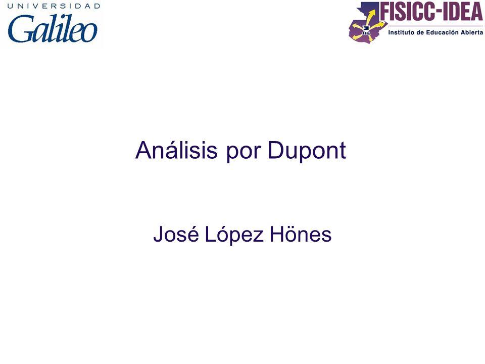 Análisis por Dupont José López Hönes