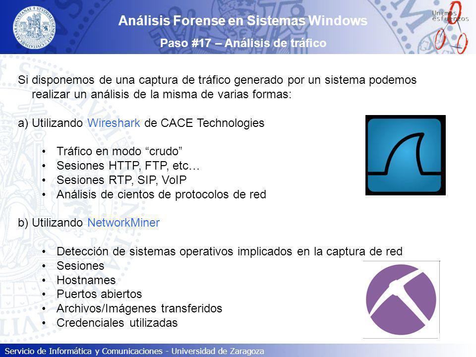 Servicio de Informática y Comunicaciones - Universidad de Zaragoza Si disponemos de una captura de tráfico generado por un sistema podemos realizar un