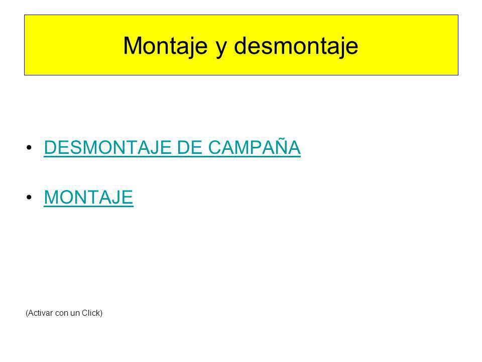 Montaje y desmontaje DESMONTAJE DE CAMPAÑA MONTAJE (Activar con un Click)