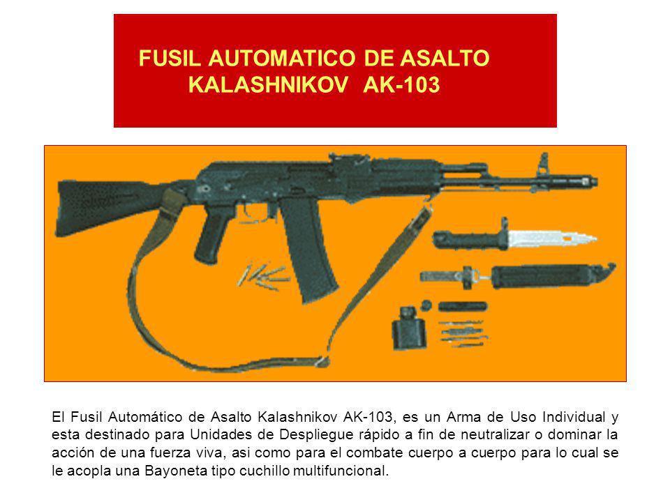 Datos técnicos del Fusil AK-103 Calibre del arma…………………………………………………………………….………...7.62x39 mm Rayado del arma (dextrórsum)…………………………….…………………………4 rayas Alcance de puntería……………………….....………………...............…………..1.000 mts.