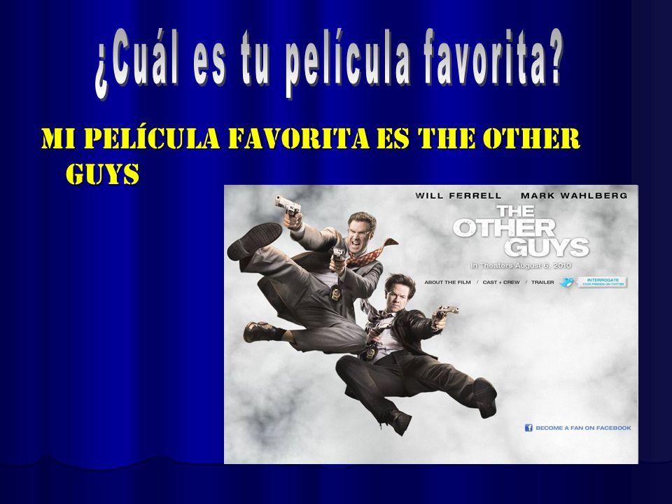 Mi película favorita es The Other Guys
