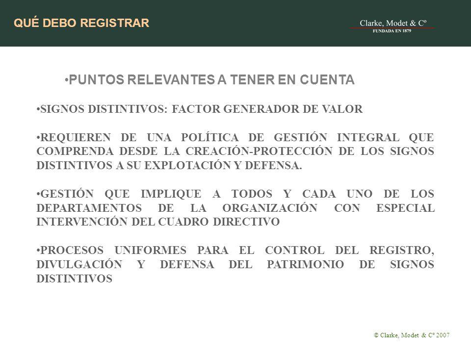 PUNTOS RELEVANTES A TENER EN CUENTA SIGNOS DISTINTIVOS: FACTOR GENERADOR DE VALOR REQUIEREN DE UNA POLÍTICA DE GESTIÓN INTEGRAL QUE COMPRENDA DESDE LA CREACIÓN-PROTECCIÓN DE LOS SIGNOS DISTINTIVOS A SU EXPLOTACIÓN Y DEFENSA.
