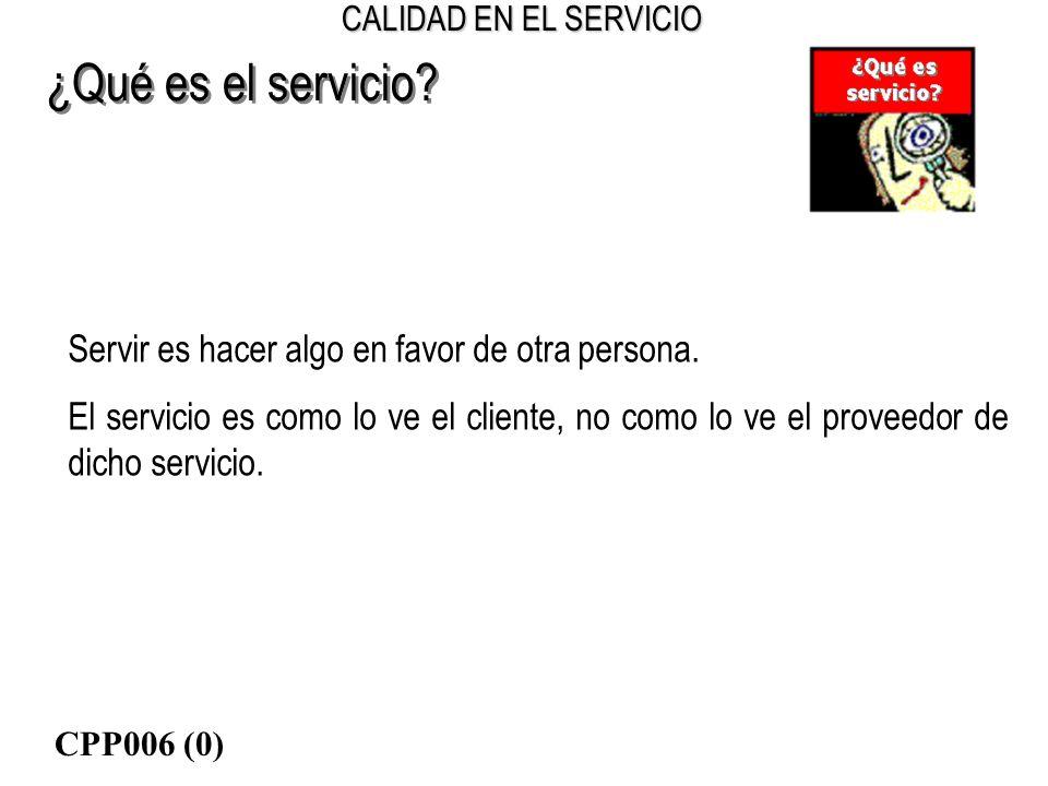CALIDAD EN EL SERVICIO ¿Qué es el servicio? Servir es hacer algo en favor de otra persona. El servicio es como lo ve el cliente, no como lo ve el prov