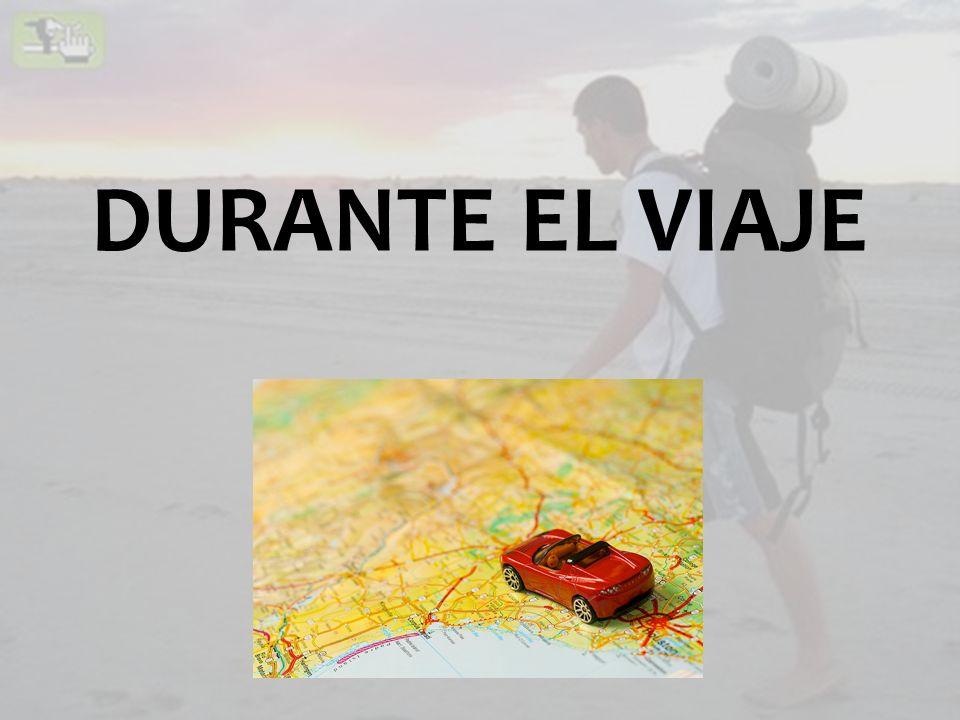DURANTE EL VIAJE