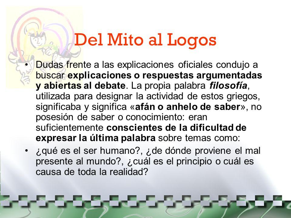 Del Mito al Logos ¿Mitos, hoy.