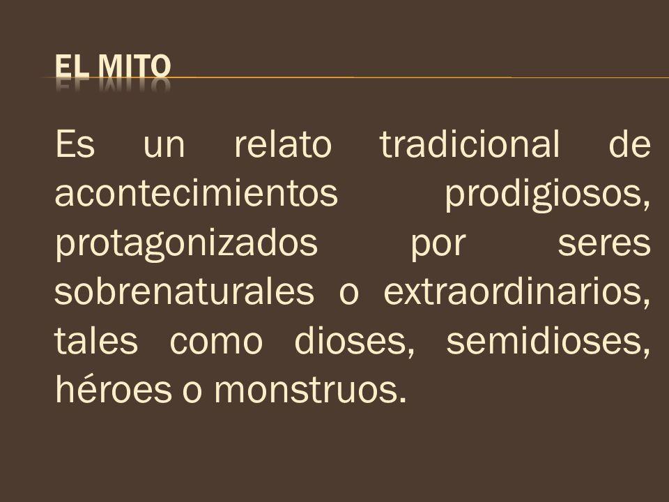 Según Mircea Eliade, el mito es una historia sagrada que narra un acontecimiento sucedido durante un tiempo primigenio, en el que el mundo no tenía aún su forma actual.