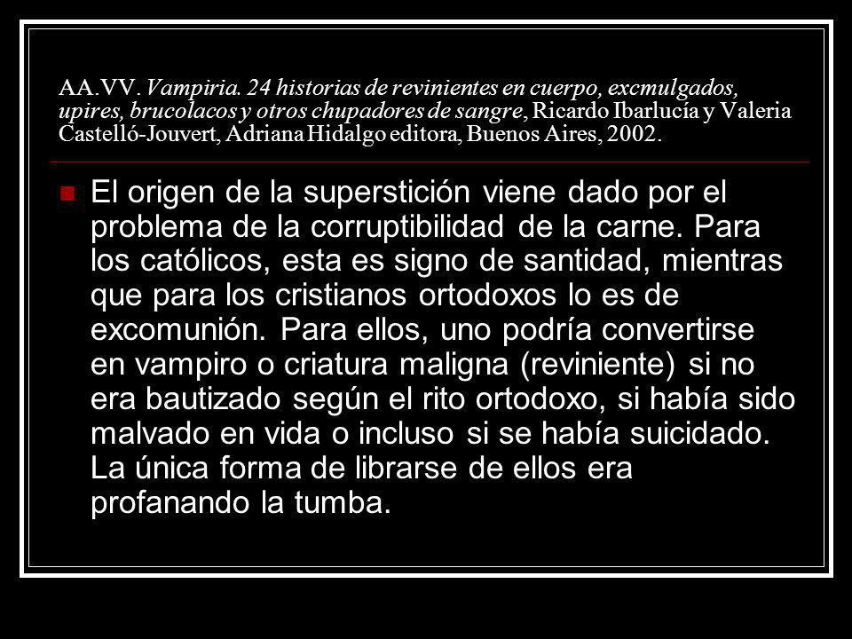 AA.VV. Vampiria. 24 historias de revinientes en cuerpo, excmulgados, upires, brucolacos y otros chupadores de sangre, Ricardo Ibarlucía y Valeria Cast