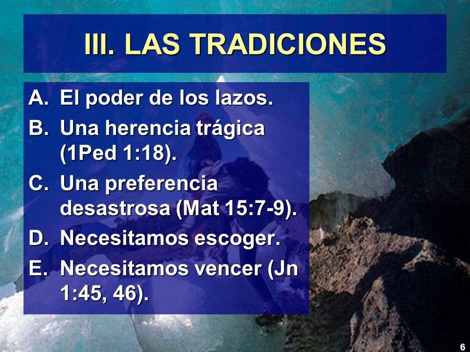 7 IV.LOS BIENES MATERIALES A.Unos las anhelan, otros ya las tienen.