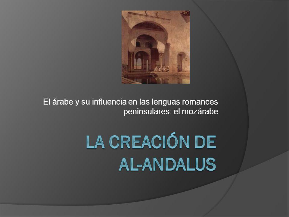 El árabe y su influencia en las lenguas romances peninsulares: el mozárabe