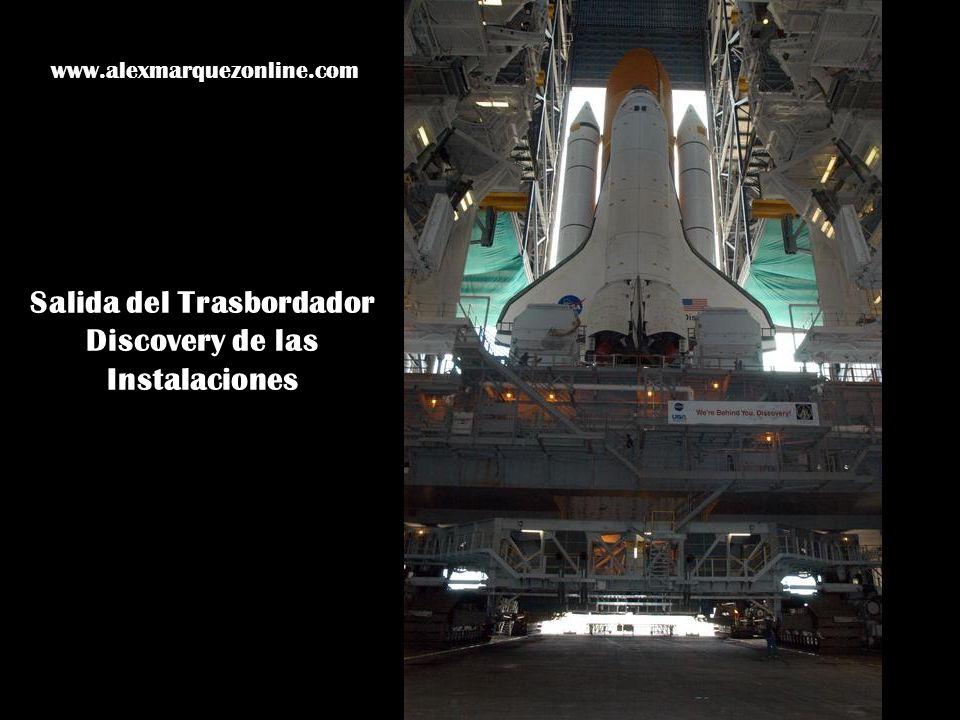 Salida del Trasbordador Discovery de las Instalaciones www.alexmarquezonline.com