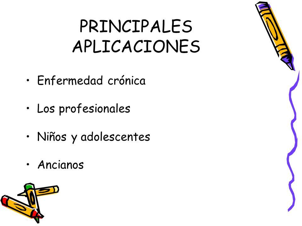PRINCIPALES APLICACIONES Enfermedad crónica Los profesionales Niños y adolescentes Ancianos