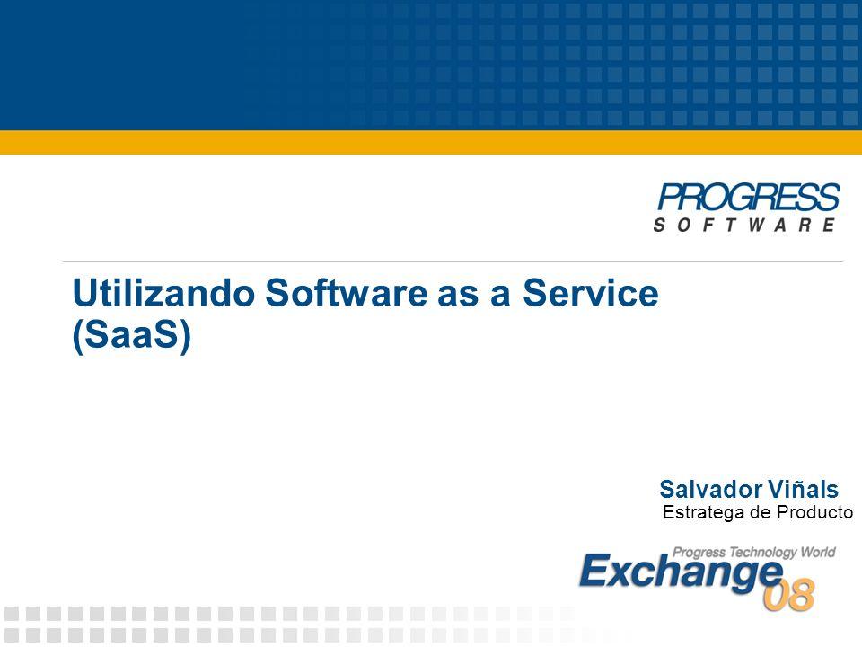 Utilizando Software as a Service (SaaS) Salvador Viñals Estratega de Producto