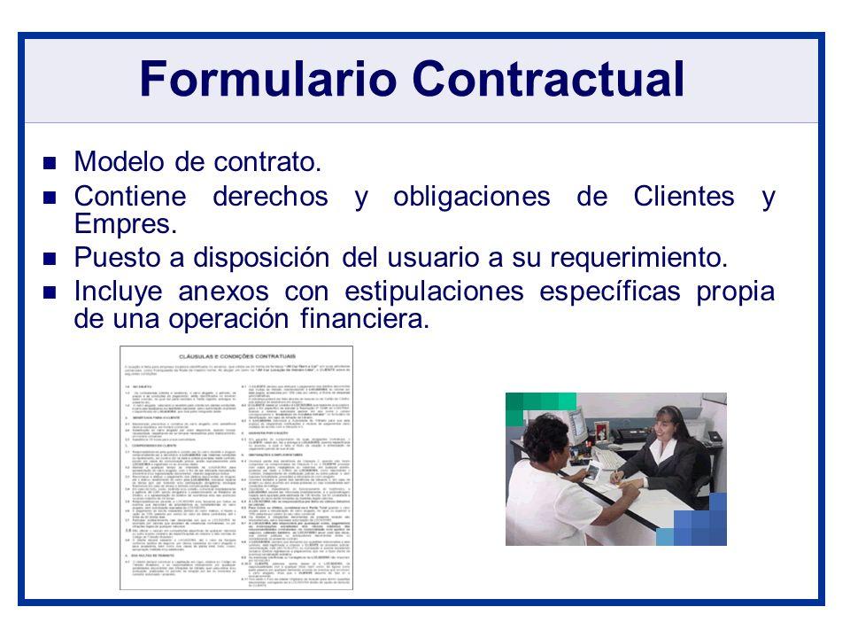 Formulario Contractual Modelo de contrato. Contiene derechos y obligaciones de Clientes y Empres. Puesto a disposición del usuario a su requerimiento.