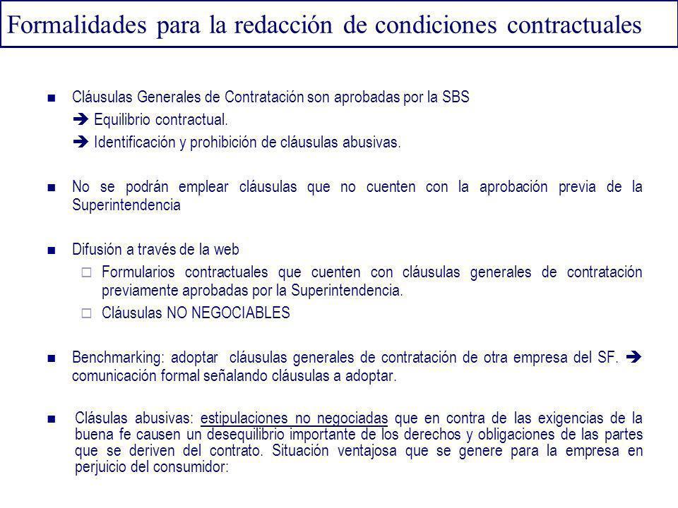 Formalidades para la redacción de condiciones contractuales Cláusulas Generales de Contratación son aprobadas por la SBS Equilibrio contractual. Ident
