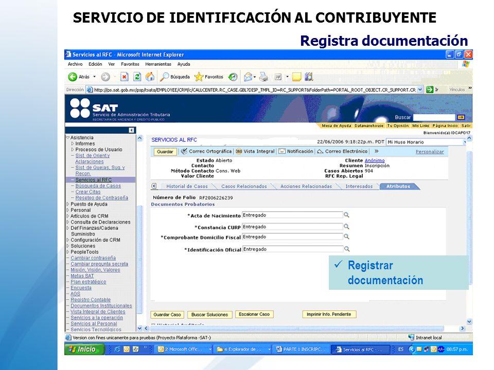 Registrar documentación Registra documentación SERVICIO DE IDENTIFICACIÓN AL CONTRIBUYENTE