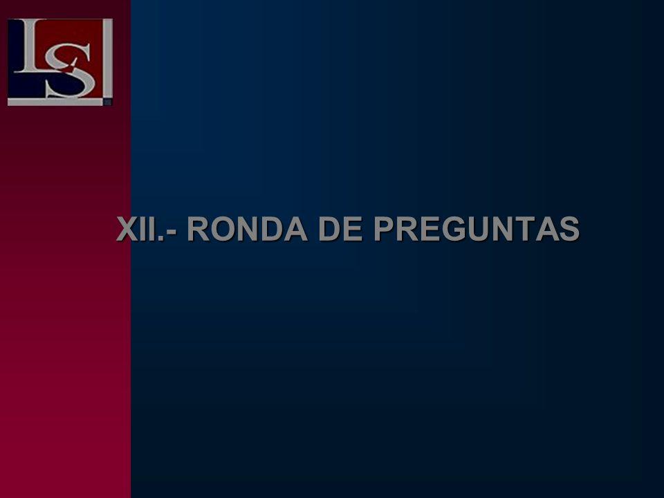 XII.- RONDA DE PREGUNTAS