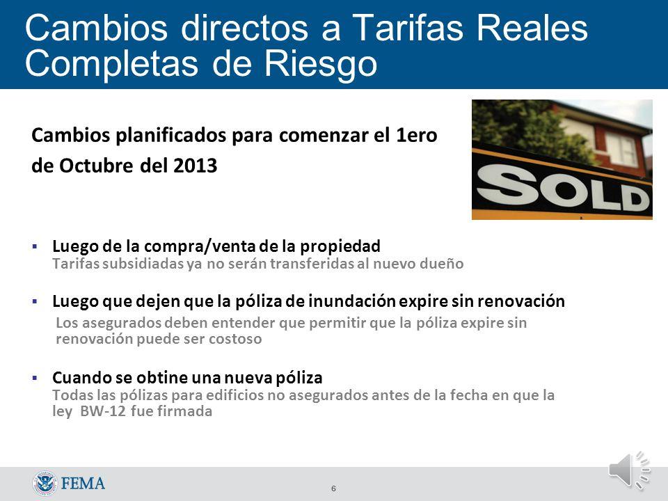5 Cambios a otras tarifas subsidiadas Cambios planificados a comenzar el 1ero de Octubre del 2013: Tarifas para los edificios comerciales pre-FIRM.