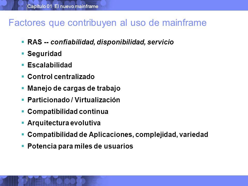 Capítulo 01 El nuevo mainframe Típicas Cargas de Trabajo del Mainframe