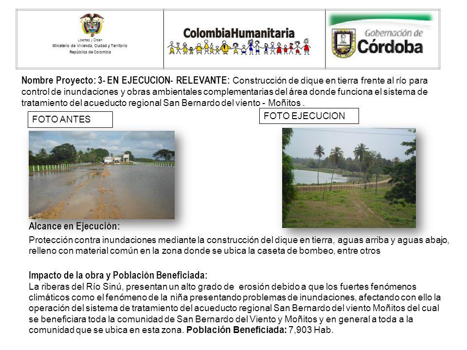 Nombre Proyecto: 3- EN EJECUCION- RELEVANTE: Construcción de dique en tierra frente al río para control de inundaciones y obras ambientales complement