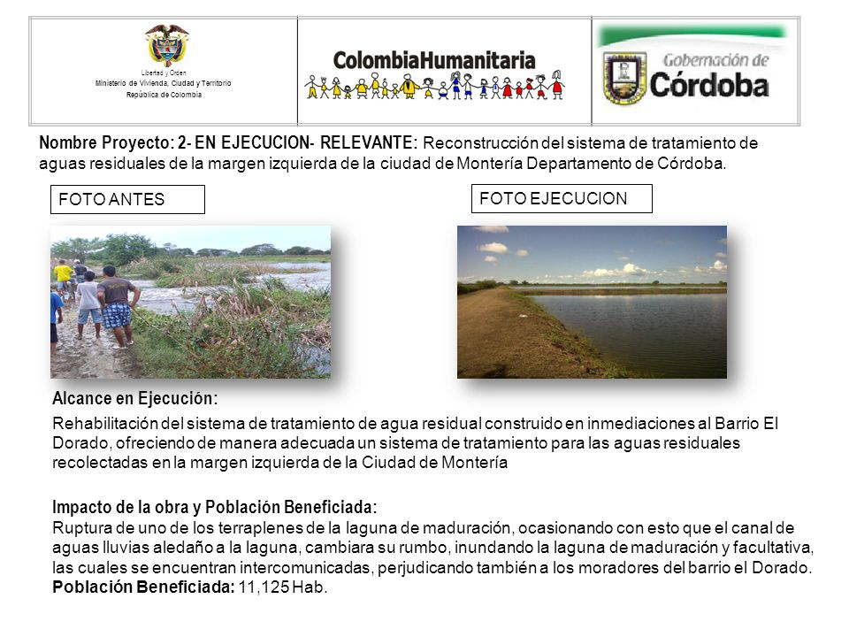 Nombre Proyecto: 2- EN EJECUCION- RELEVANTE: Reconstrucción del sistema de tratamiento de aguas residuales de la margen izquierda de la ciudad de Mont