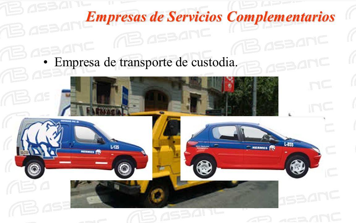 Empresas de Servicios Complementarios Empresa de transporte de custodia.