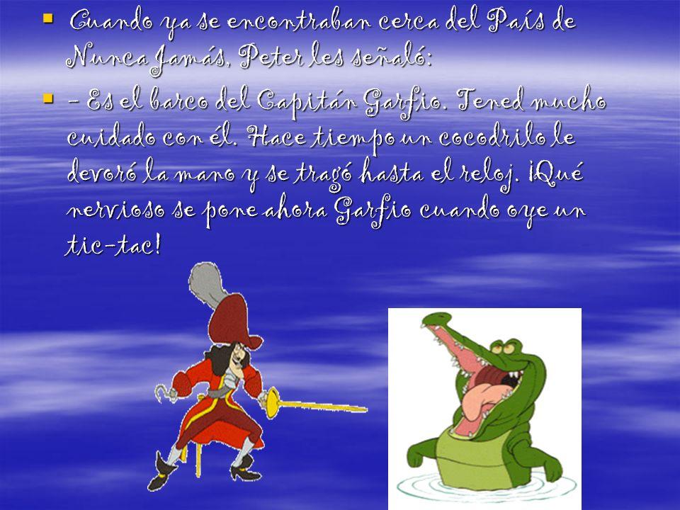Campanilla se sintió celosa de las atenciones que su amigo tenía para con Wendy, así que, adelantándose, les dijo a los Niños Perdidos que debían disparar una flecha a un gran pájaro que se acercaba con Peter Pan.