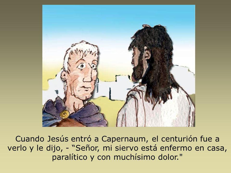 -Yo iré y lo sanaré, le dijo Jesús.