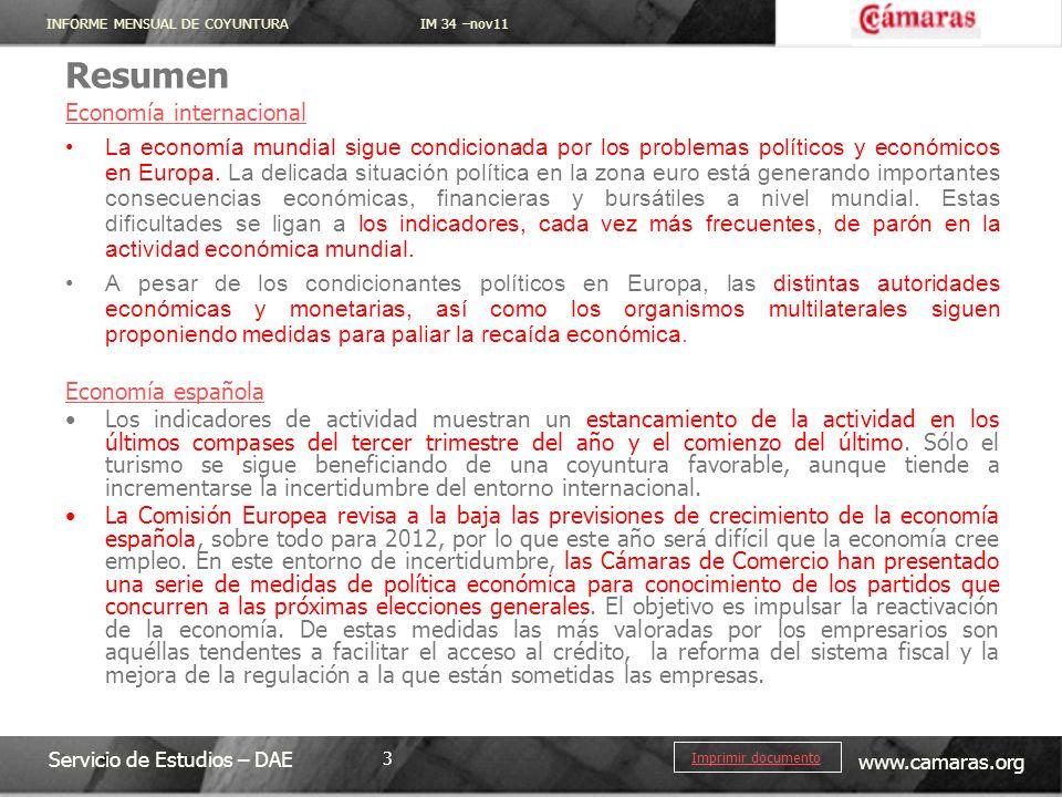 INFORME MENSUAL DE COYUNTURA IM 34 –nov11 Servicio de Estudios – DAE www.camaras.org 3 Imprimir documento Resumen Economía internacional La economía m