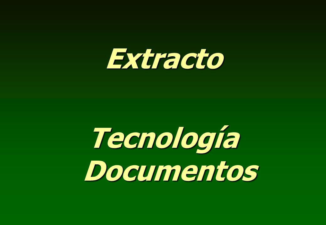 Extracto Tecnología Documentos
