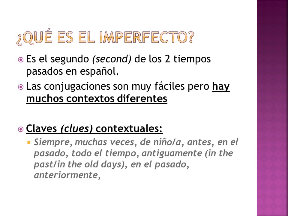 Usa este acrónimo para memorizar y practicar los contextos diferentes del imperfecto y para contrastar con el pretérito: Dr (descripción) and (age/edad) Mrs (mental process/proceso mental) Wilson (weather/tiempo) Like (location/ubicación) To (time/date/hora/fecha) eat (emotion/emoción) really (repetition/repetición) ugly (used to) insects.