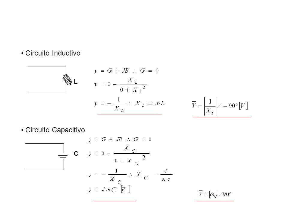 Circuito Inductivo L Circuito Capacitivo C