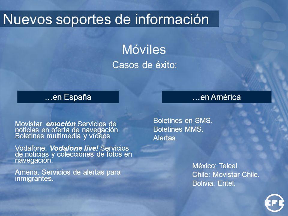 Casos de éxito: …en España…en América Movistar. emoción Servicios de noticias en oferta de navegación. Boletines multimedia y vídeos. Vodafone. Vodafo