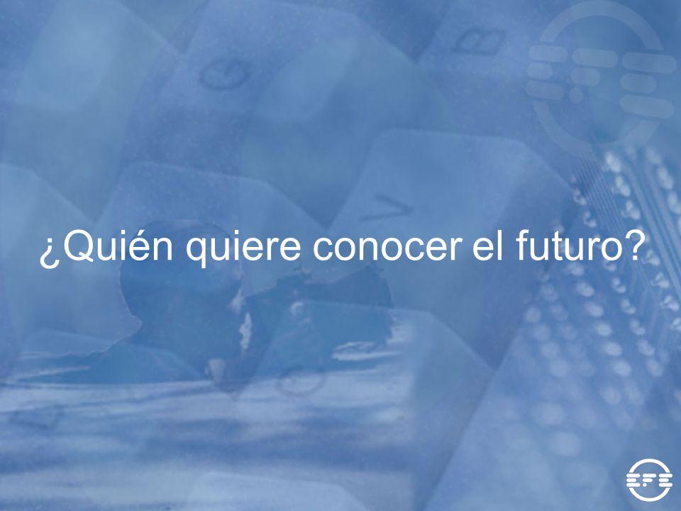 ¿Quién quiere conocer el futuro?