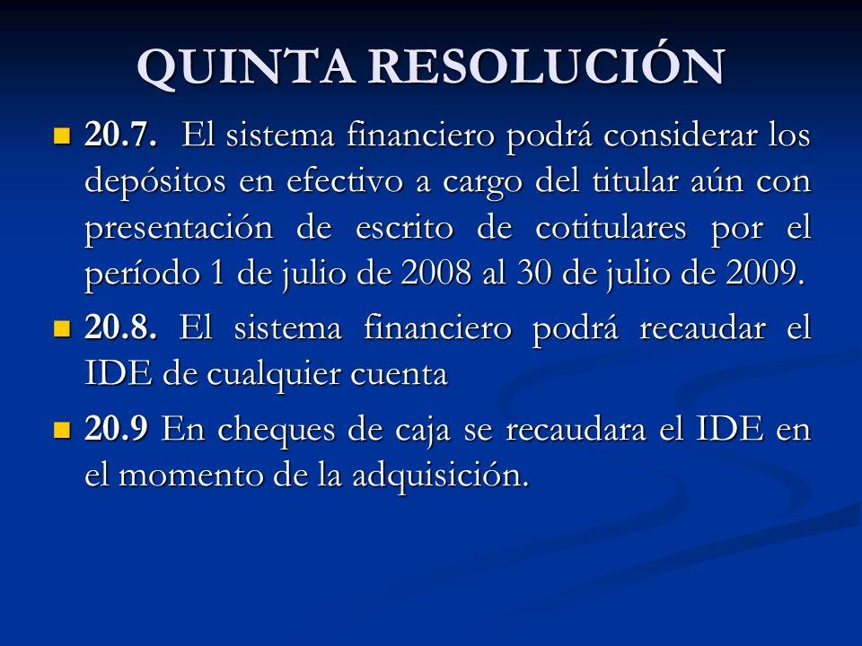 QUINTA RESOLUCIÓN 20.7.