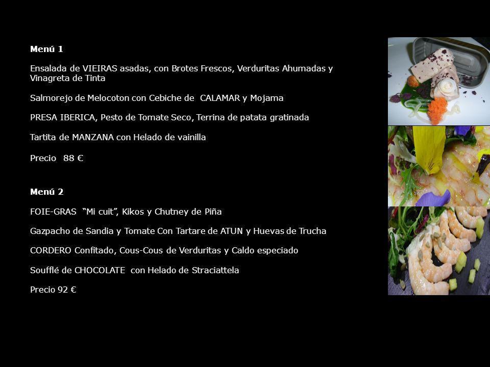 Menú 1 Ensalada de VIEIRAS asadas, con Brotes Frescos, Verduritas Ahumadas y Vinagreta de Tinta Salmorejo de Melocoton con Cebiche de CALAMAR y Mojama