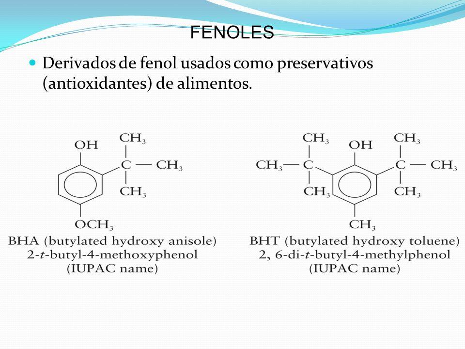 FENOLES Derivados de fenol usados como preservativos (antioxidantes) de alimentos.
