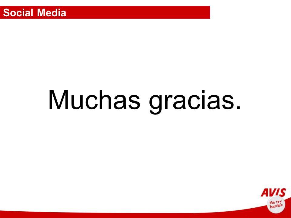 Muchas gracias. Social Media