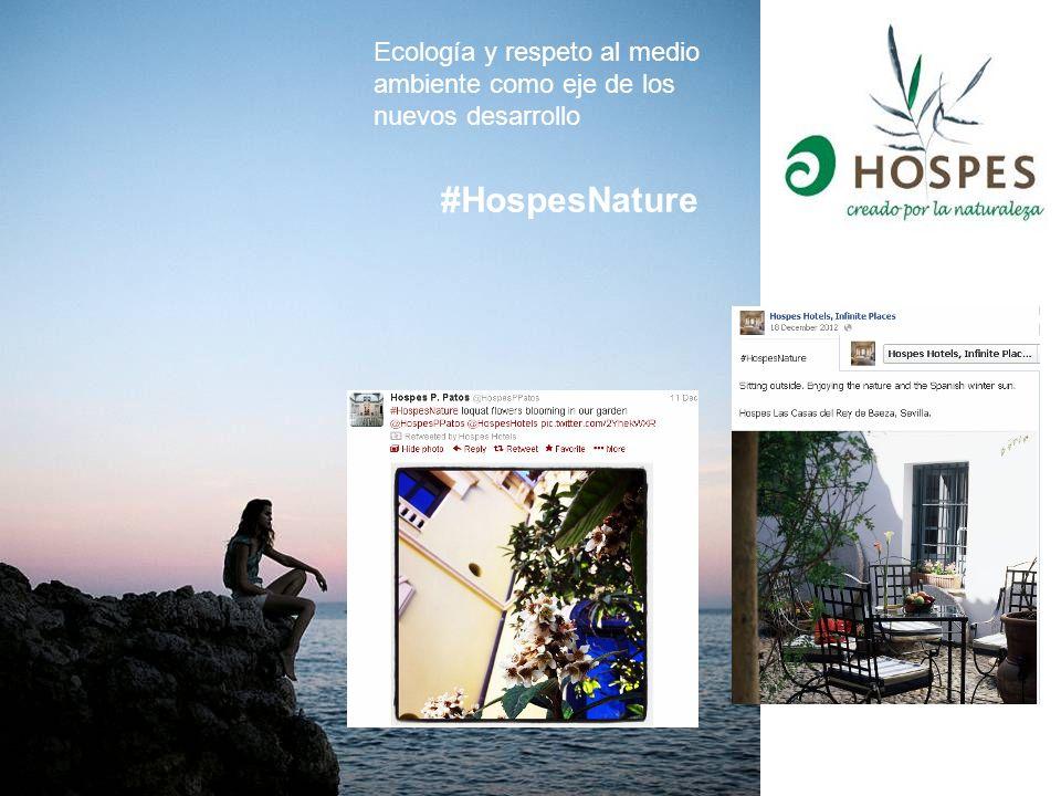 Ecología y respeto al medio ambiente como eje de los nuevos desarrollo #HospesNature