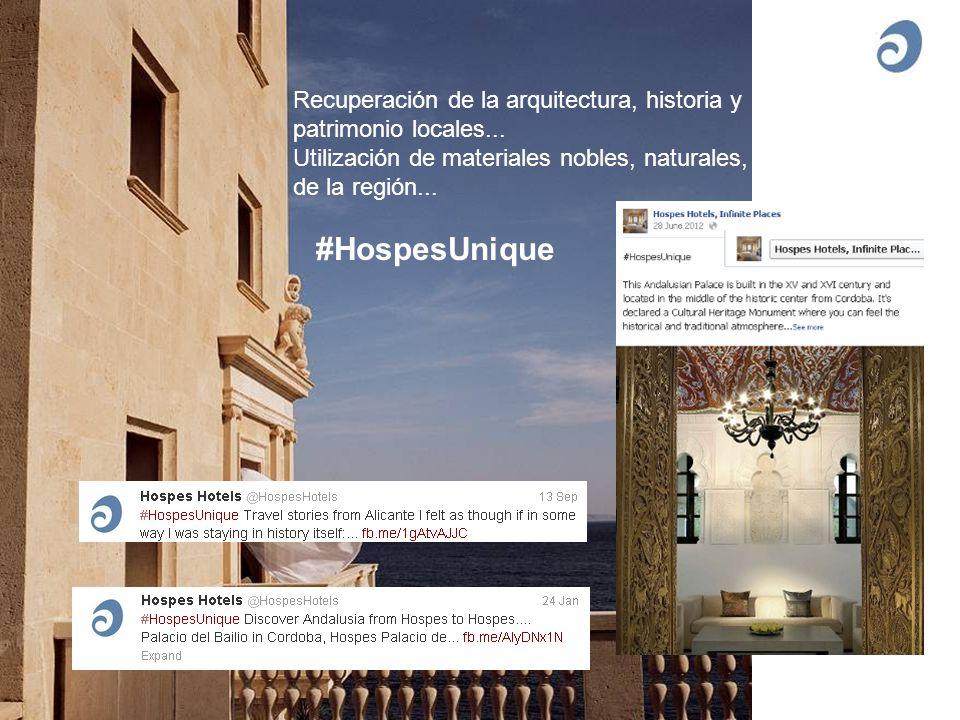 Recuperación de la arquitectura, historia y patrimonio locales... Utilización de materiales nobles, naturales, de la región... #HospesUnique
