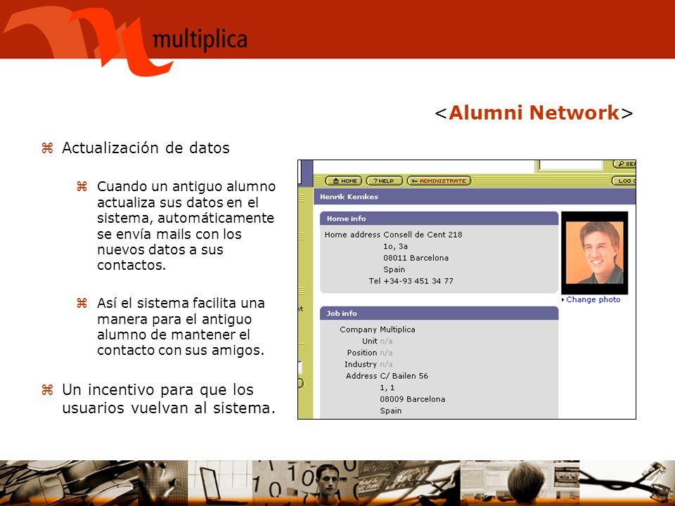 zActualización de datos zCuando un antiguo alumno actualiza sus datos en el sistema, automáticamente se envía mails con los nuevos datos a sus contact