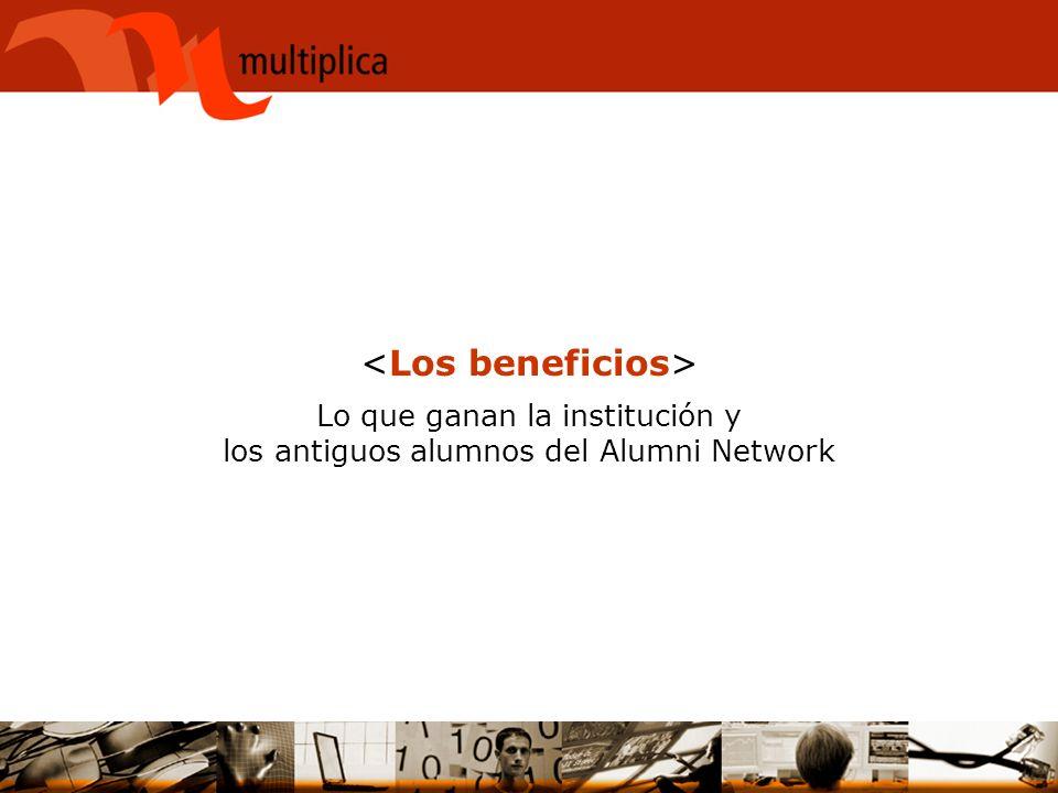 Lo que ganan la institución y los antiguos alumnos del Alumni Network