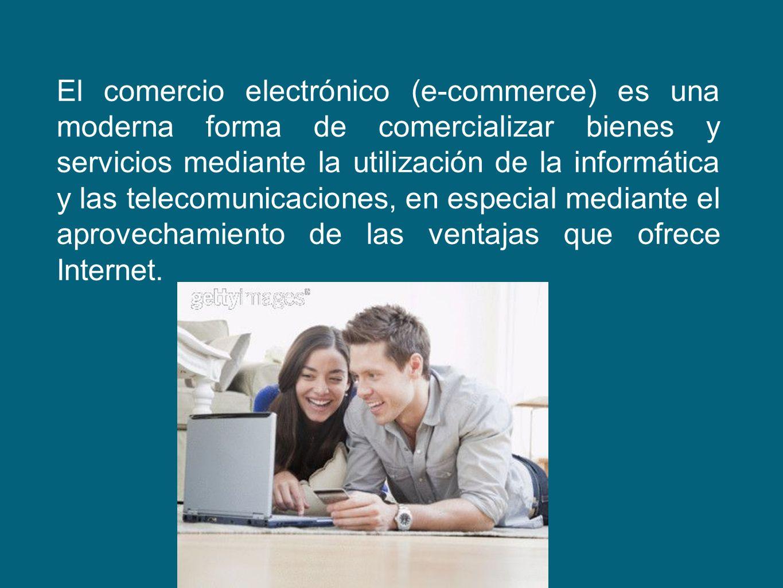 El comercio electrónico (e-commerce) es una moderna forma de comercializar bienes y servicios mediante la utilización de la informática y las telecomu