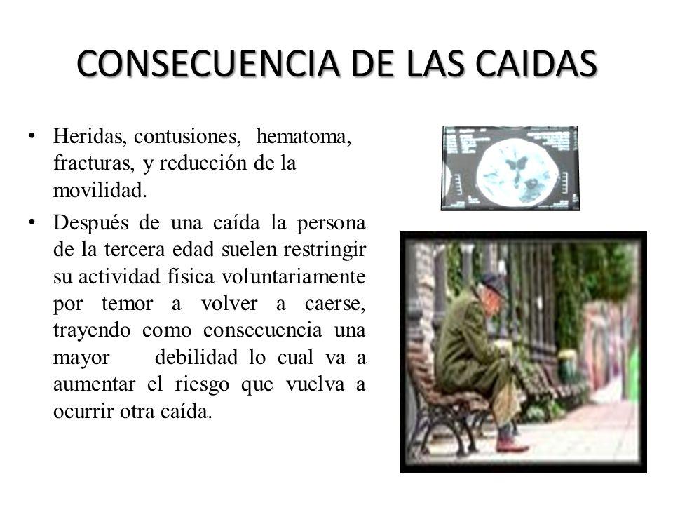 CLASIFICACIÓN DE LAS CAIDAS Caída accidental: es aquella que generalmente se produce por una causa ajena al adulto mayor sano (ej: tropiezo) y que no vuelve a repetirse.