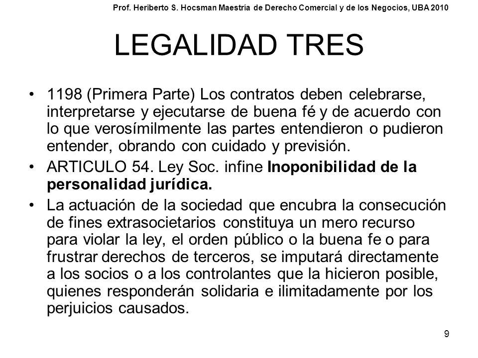 9 LEGALIDAD TRES 1198 (Primera Parte) Los contratos deben celebrarse, interpretarse y ejecutarse de buena fé y de acuerdo con lo que verosímilmente la