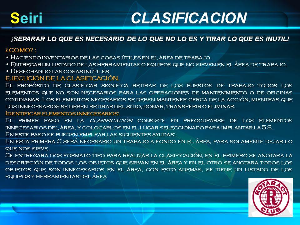 DIAGRAMA FLUJO PARA LA CLASIFICACION Se obtendr á n los siguientes beneficios: o M á s espacio.